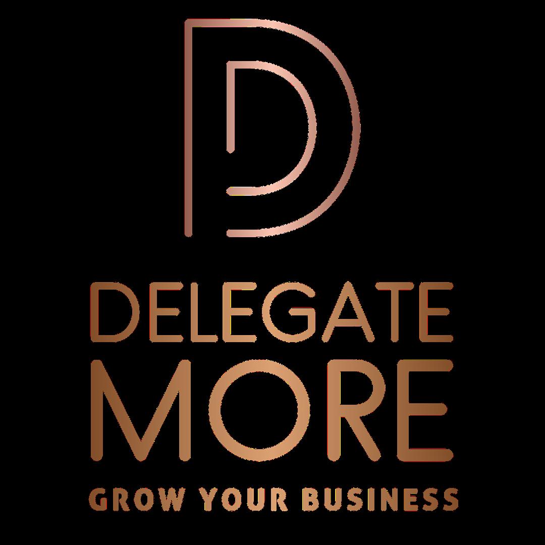 Delegate More
